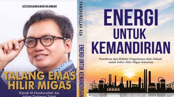 Masa Kepala BPH Migas Selesai, Fanshurullah Asa Luncurkan 2 Buku, Ceritakan Sektor Migas Tanah Air