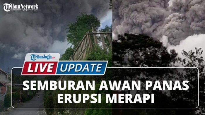 VIDEO Live Update Erupsi Besar Gunung Merapi, Warga dan Penambang Pasir Panik Berlarian
