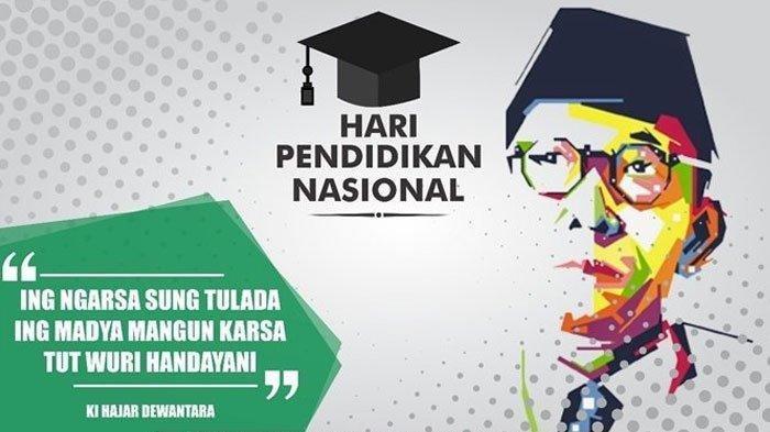 Sejarah Hari Pendidikan Nasional dan Sosok Ki Hadjar Dewantara