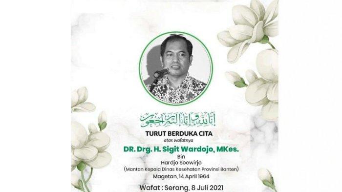 Mantan Kepala Dinkes Provinsi Banten Sigit Wardoyo Meninggal Dunia, Sejumlah Nakes Ucapkan Doa