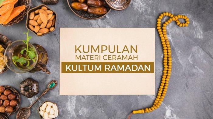 KUMPULAN Materi Ceramah Kultum Ramadan 2021, Hari Pertama Puasa hingga Jelang Idul Fitri 1442 H