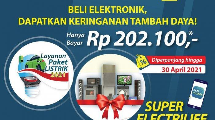 Promo Layanan Paket Listrik PLN Tambah Daya Hanya Rp 202.100, Sudah Dinikmati 2.567 warga Banten