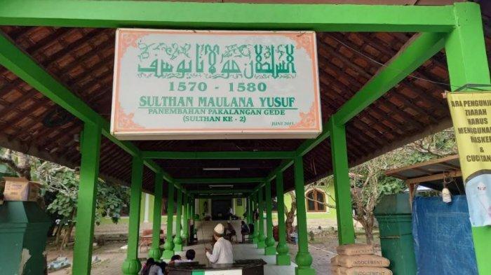 Ziarah ke Makam Sultan Maulana Yusuf, Putra Sultan Maulana Hasanudin di Banten Lama