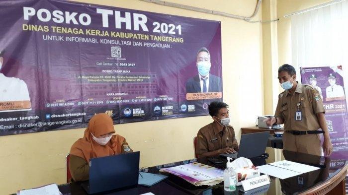 Posko Pengaduan THR Karyawan Perusahaan di Kabupaten Tangerang, Berikut Lokasi dan Cara Laporannya