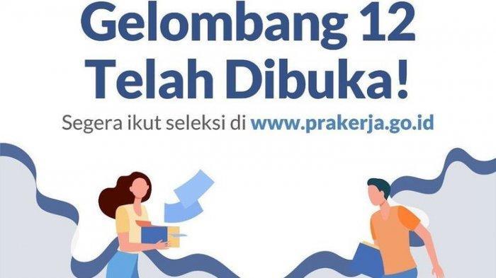 Login www.prakerja.go.id untuk Daftar Kartu Prakerja Gelombang 12, Kuota Terpenuhi Langsung Ditutup