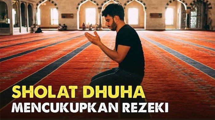 Bacaan Niat Salat Duha Beserta Tata Cara dan Doa Setelah Melaksanakannya, Bisa Datangkan Rezeki
