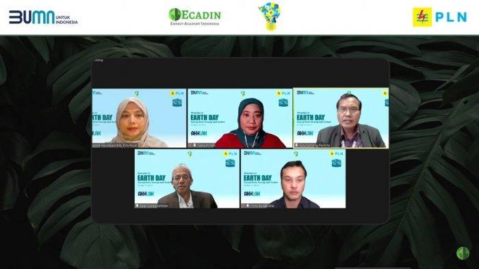 PLN bekerja sama dengan Energy Academy Indonesia (Ecadin) kembali menggelar online talkshow peringatan Hari Bumi.