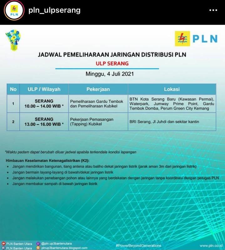 PLN akan melakukan pemadaman bergilir di Kota Serang, Minggu (4/7/2021).