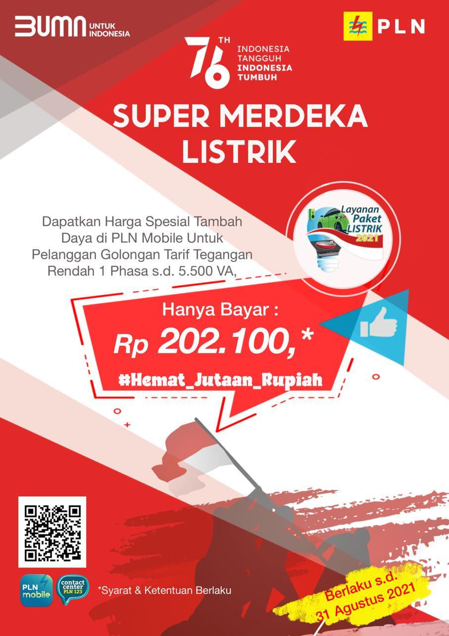 PLN menghadirkan program layanan Super Merdeka Listrik.