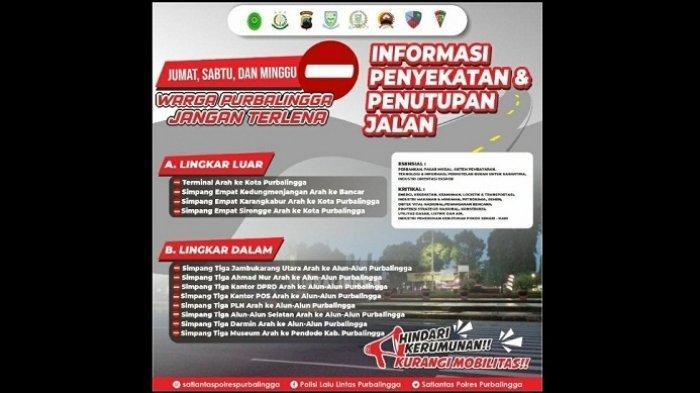 Informasi penyekatan dan penutupan ruas jalan di Purbalingga.