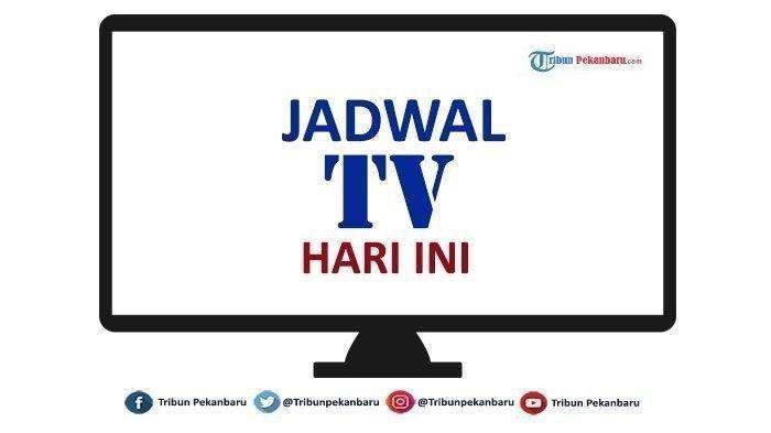 Jadwal Acara TV Hari Ini Ahad 5 Juli 2020: GTV, Indosiar, RCTI, SCTV, Trans TV, Trans 7, dan ANTV