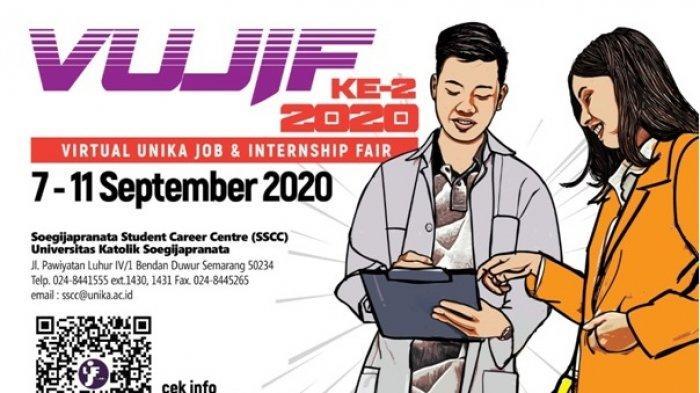 Jangan Lewatkan, Job Fair Virtual Unika Soegijapranata Semarang, Pekan Depan Diikuti 10 Perusahaan
