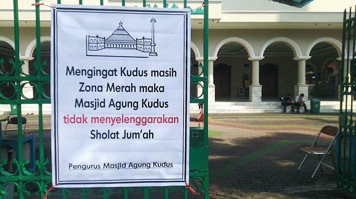 Kudus Masuk Zona Merah Penyebaran Covid, Sementara Masjid Agung Kudus Tidak Gelar Salat Jumat