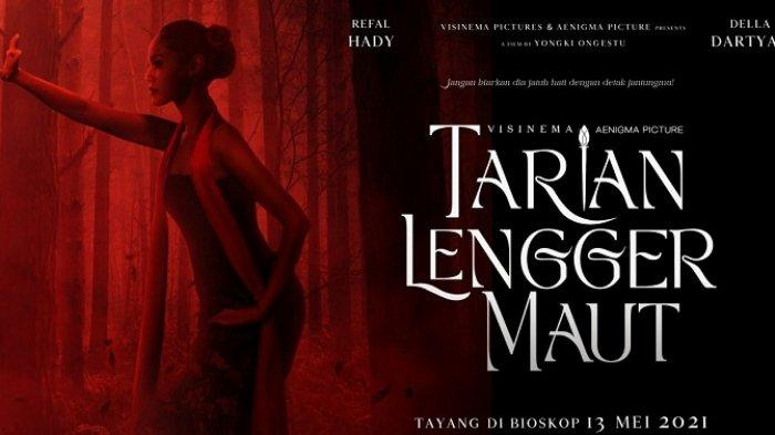 Berikut Jadwal Film Bioskop di Purwokerto Hari Ini, Jumat 21 Mei 2021: Masih Ada Tarian Lengger Maut