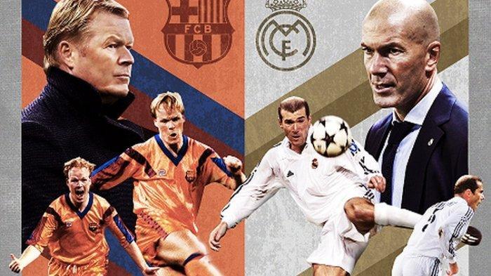 Siapa Legenda El Clasico Sejati? Duel Barcelona Vs Real Madrid Ajang Pembuktian Koeman dan Zidane