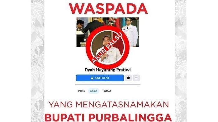 Hati-hati, Ada Akun Palsu Facebook Bupati Purbalingga. Minta Uang Hingga Pulsa ke Netizen