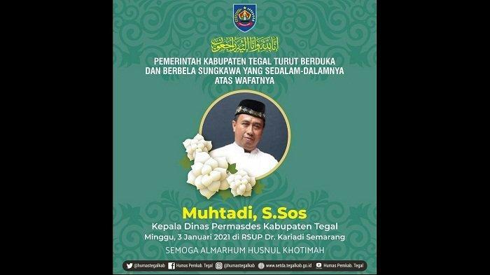 KABAR DUKA, Kepala Dispermades Kabupaten Tegal Tutup Usia setelah Dinyatakan Negatif Covid-19