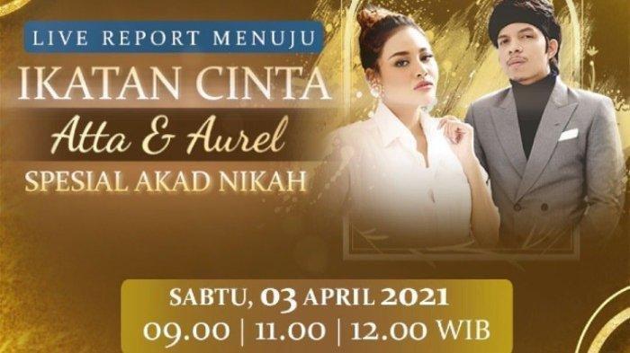Live Streaming Pernikahan Aurel dan Atta Halilintar di RCTI, Jokowi dan Prabowo Saksi Akad Nikah