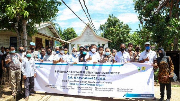 Kepri Terang Terwujud, Ansar Ahmad Resmikan 10 Desa Teraliri Listrik PLN, Dominan di Lingga