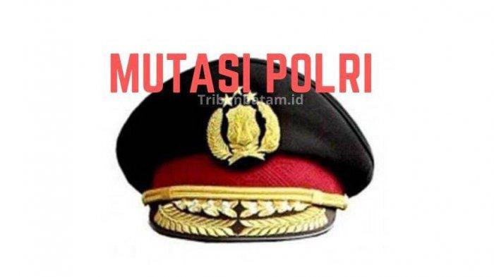 Sejumlah Perwira Polisi Polda Kepri dan Polresta Barelang Batam Kena Mutasi, Berikut Daftar Namanya