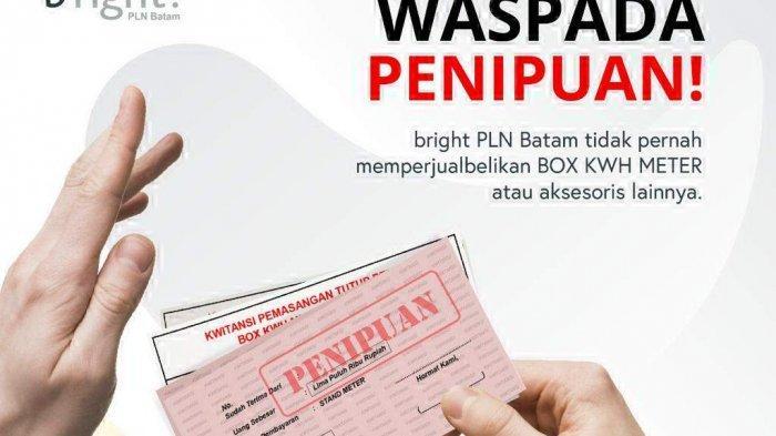 Waspada ! Jangan Tertipu Penjualan Aksesoris Kelistrikan Atas Nama PLN Batam