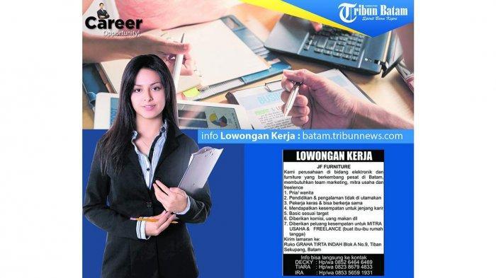 LOKER BATAM HARI INI - Dibutuhkan Marketing hingga Freelancer di Batam, Cek Syaratnya di Sini
