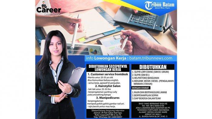 LOKER BATAM HARI INI - Customer Service hingga Mekanik, Cek Lowongan Kerja Batam, Senin (14/10)