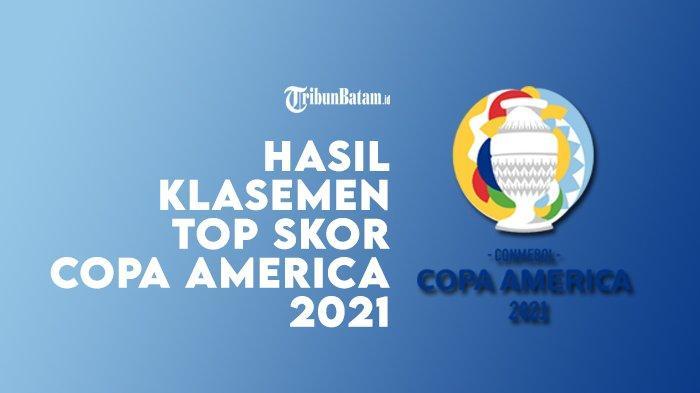 Hasil, Klasemen, Top Skor Copa America 2021 Setelah Uruguay vs Chile Imbang, Argentina Menang