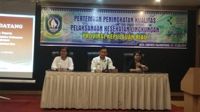 Dinkes Kepri Gelar Pertemuan Peningkatan Kualitas Pelaksanaan Kesehatan Lingkungan diTanjungpinang