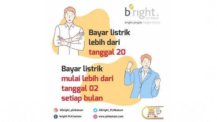bright PLN Batam Imbau Pelanggan Bayar Listrik Tepat Waktu