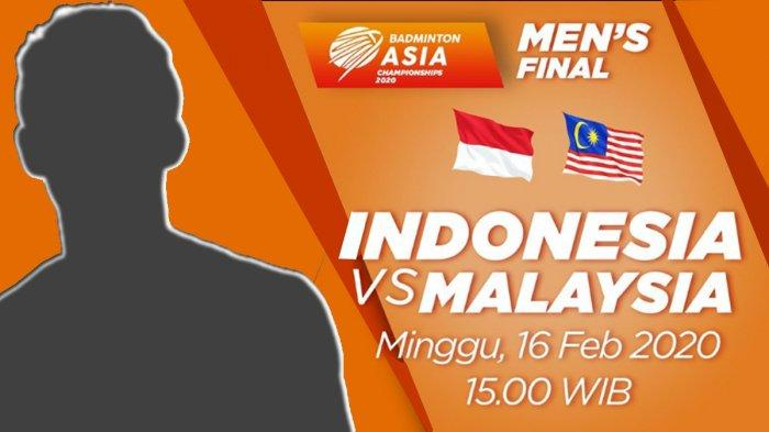 Live Streaming Final Kejuaraan Beregu Asia 2020 Indonesia vs Malaysia Live NET TV, Susunan Pemain