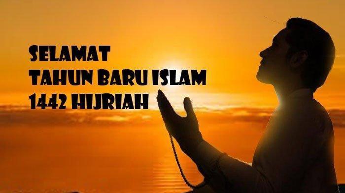 50 Kata Kata Mutiara Untuk Ucapan Tahun Baru Islam 1442 H Cocok Dibagikan Ke Medsos Tribun Batam
