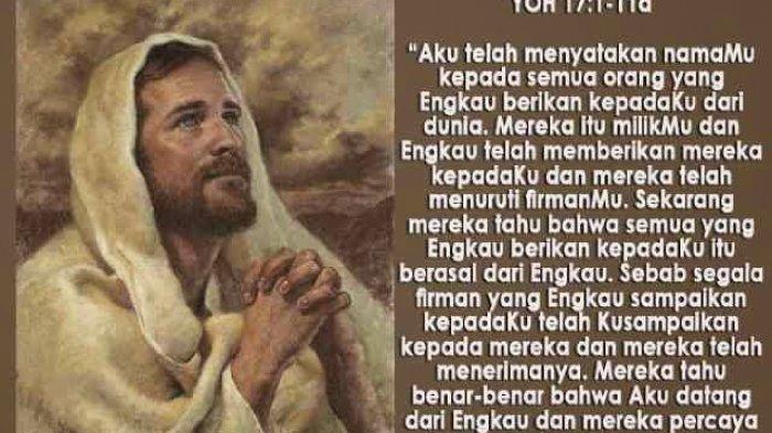 DOA, Bacaan dan Renungan Harian Katolik Selasa, 18 Mei 2021: 'Yesus Berdoa Untuk Para Murid-Nya'
