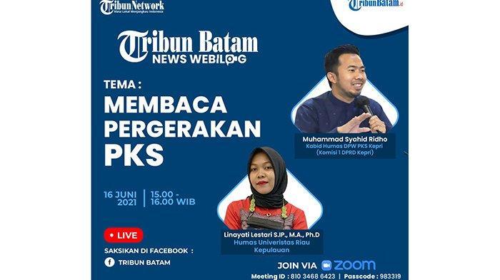 NEWS WEBILOG - Membaca Pergerakan Partai Keadilan Sejahtera (PKS) Kepri