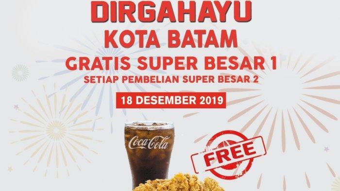 Promo KFC Hari Ini Khusus HUT Kota Batam, Gratis Super Besar 1 Setiap Beli Super Besar 2