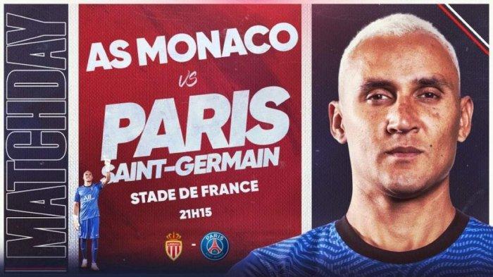 Live Streaming AS Monaco vs PSG Final Piala Prancis, Kick Off 02.15 WIB via TV Online
