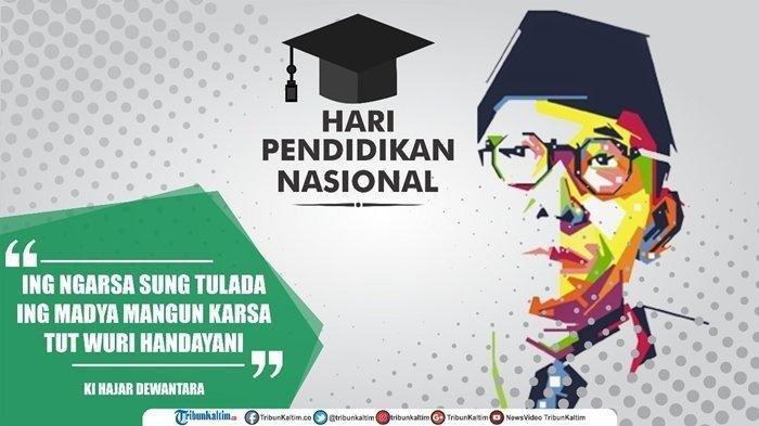 Kata Kata Mutiara Ki Hajar Dewantara Dan Ragam Ucapan Selamat Hari Pendidikan Nasional 2020 Tribun Batam