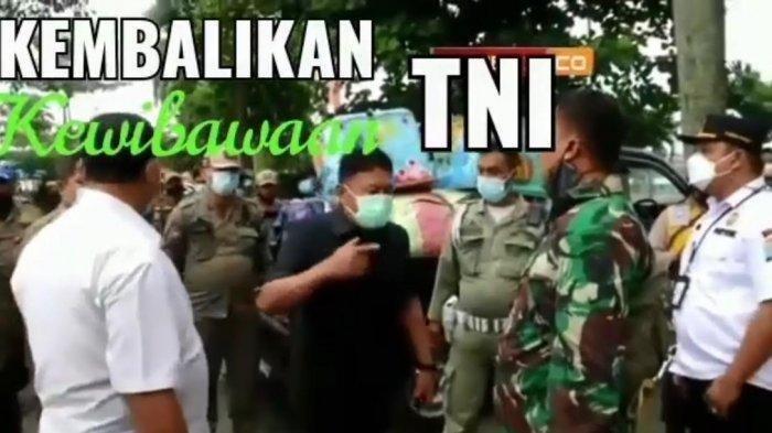 Viral Video Kepala Satpol PP Adu Mulut dengan Perwira TNI, Kasatpol: Saya Perintah Disini!