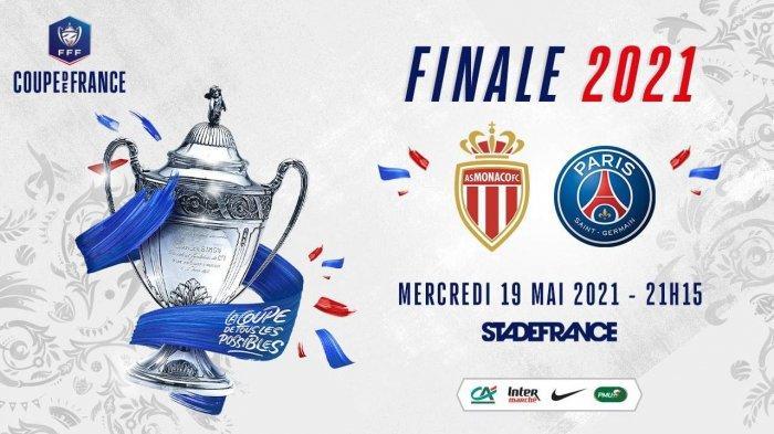Final Piala Prancis / Coupe de France 2020-2021, AS Monaco vs PSG, Kamis (20/5/2021) pukul 02.15 WIB