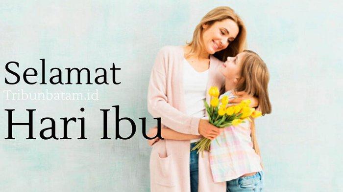 50 Ucapan Hari Ibu Bahasa Indonesia dan Inggris, Bagikan di WA, IG & Facebook: Happy Mother's Day!