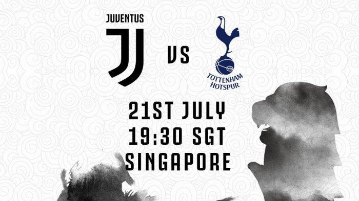 2 Link Live Streaming Juventus vs Tottenham ICC 2019 di Singapura, Kick Off Jam 18.30 WIB Live TVRI
