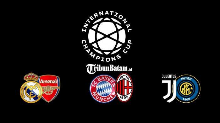 Jadwal ICC 2019 Real Madrid vs Arsenal, Bayern Muenchen vs AC Milan, Juventus vs Inter Milan
