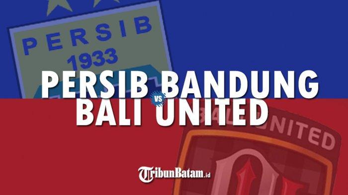 Persib Bandung vs Bali United Akhir Pekan Ini di Bandung, Inilah Head to Head Kedua Tim