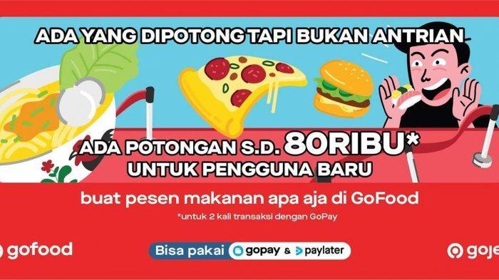 Yesss, Ada Voucher Total 80 Ribu Rupiah Untuk Pelanggan Baru GoFood!