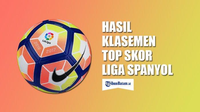 Hasil, Klasemen dan Top Skor Liga Spanyol Setelah Atletico & Sevilla Menang, Lionel Messi 18 Gol
