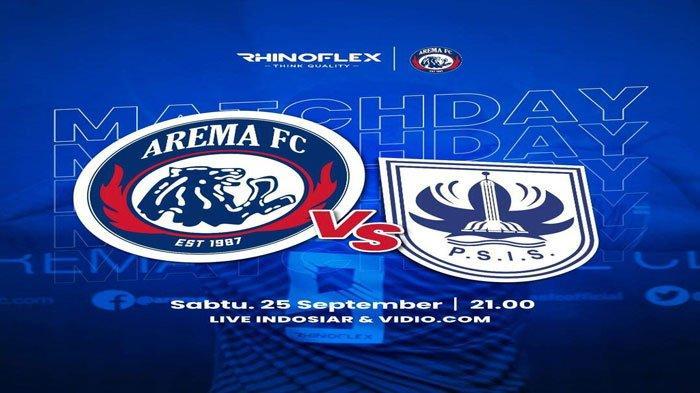 Link Live Streaming Arema FC vs PSIS Semarang, Kick Off 21.00 WIB TV Online