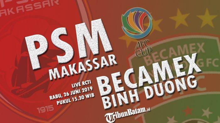Link Live Streaming RCTI PSM Makassar vs Becamex Binh Duong: Juku Eja Akan Tampil Menyerang