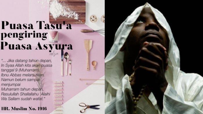 Sambut Tahun Baru Islam 1 Muharram 1441 H, Tata Cara Puasa Tasu'a & Puasa Asyura,Ini Keutamaannya