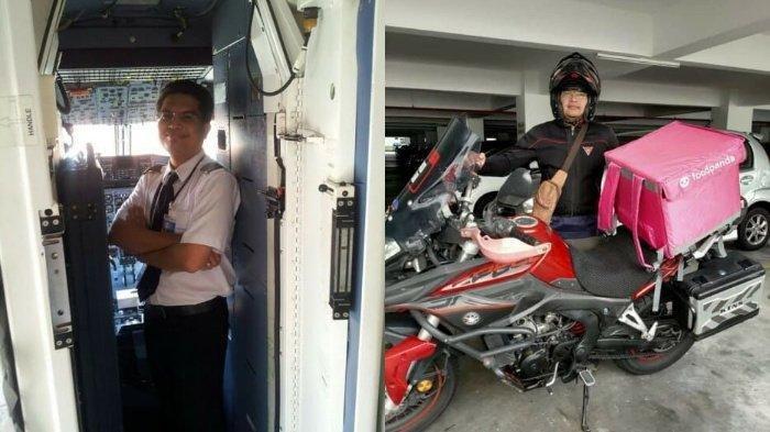 Kisah Pilot Banting Setir Menjadi Kurir Makanan, Dulu Digaji Rp 2 Juta/Hari, Kini Rp 240 Ribu/Hari
