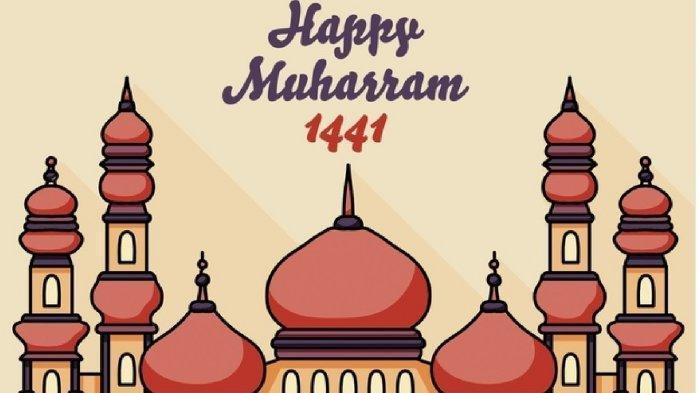 Kumpulan Ucapan Selamat Tahun Baru Islam 1 Muharram 1441 H dalam Bahasa Indonesia, Inggris& Gambar